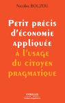 Livre numérique Petit précis d'économie appliquée à l'usage du citoyen pragmatique