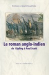 Livre numérique Le Roman anglo-indien de Kipling à Paul Scott