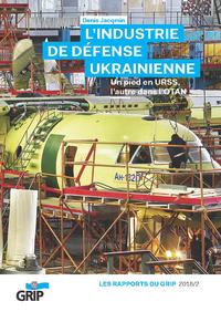 L'industrie de défense UkrainienneNouveau livre