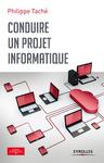 Livre numérique Conduire un projet informatique
