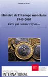 Livre numérique Histoire de l'Europe monétaire 1945-2005