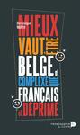 Livre numérique Mieux vaut être belge et complexé que français et déprimé