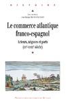 Livre numérique Le commerce atlantique franco-espagnol