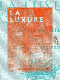 La Luxure - Les sept péchés capitaux