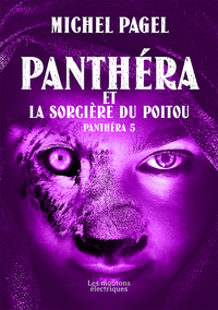 Panthéra et la Sorcière du Poitou