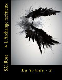 La Triade, tome 2: L'Archange fac?tieux