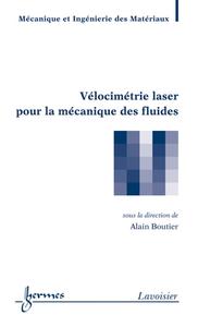Livre numérique Vélocimétrie laser pour la mécanique des fluides