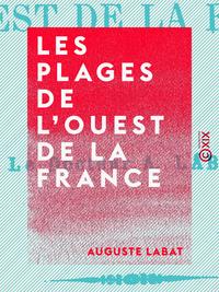 Les Plages de l'ouest de la France