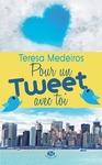 Livre numérique Pour un tweet avec toi