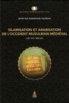 Livre numérique Islamisation et arabisation de l'Occident musulman médiéval (viie-xiie siècle)