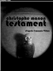 Testament (d'après François Villon)