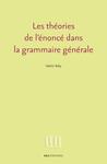 Livre numérique Les théories de l'énoncé dans la grammaire générale