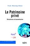 Livre numérique Le Patrimoine privé : structures et transmission