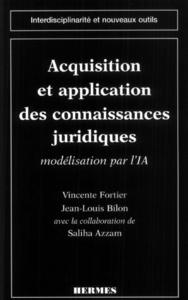 Acquisition et application des connaisances juridiques : modélisation par l'IA (Coll. interdisciplin