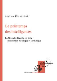 Le printemps des intelligences, La Nouvelle Gauche en Italie - Introduction historique et thématique