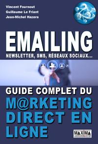Emailing, Newsletter, sms, réseaux sociaux