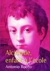 Livre numérique Alcibiade, enfant à l'école (gay)