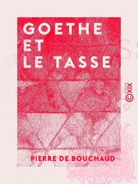 Goethe et le Tasse
