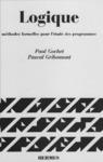 Livre numérique Logique Tome 2 : méthodes formelles pour l'étude des programmes