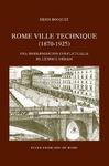 Livre numérique Rome, ville technique (1870-1925)