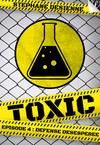 Livre numérique Toxic - Épisode 4 - Défense désespérée