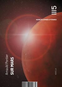 Sur Mars, Récit de voyage en terre rouge