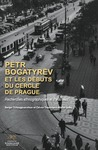 Livre numérique Pëtr Bogatyrëv et les débuts du Cercle de Prague