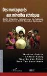 Livre numérique Des montagnards aux minorités ethniques