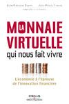 Livre numérique La monnaie virtuelle qui nous fait vivre