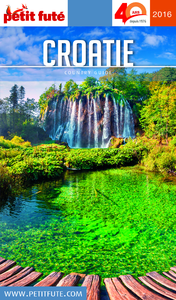 Croatie 2016 Petit Futé (avec cartes, photos + avis des lecteurs)