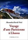 Livre numérique Voyage d'une Parisienne à Lhassa