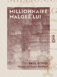 Millionnaire malgr? lui - Le prince Virgule