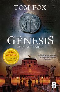 Génesis: Um Novo Começo, Leia grátis a história que antecede o arrebatador romance Dominus