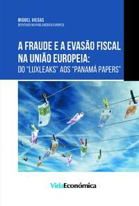 A Fraude e a Evas?o Fiscal na Uni?o Europeia, do