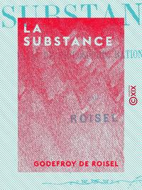 La Substance, Essai de philosophie rationnelle