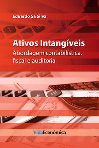 Ativos Intangiveis - Abordagem contabil?stica, fiscal e auditoria