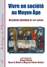 Vivre en société au Moyen Âge