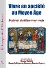 Livre numérique Vivre en société au Moyen Âge