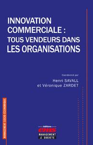 Livre numérique Innovation commerciale : tous vendeurs dans les organisations