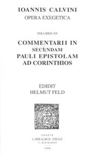 Commentarii in secundam Pauli epistolam ad Corinthios. Series II. Opera exegetica