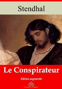 Le Conspirateur – suivi d'annexes