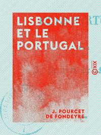 Lisbonne et le Portugal