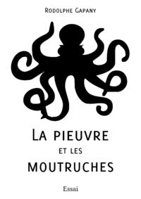 La pieuvre et les Moutruches