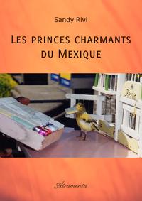 Les princes charmants du Mexique