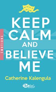 Livre numérique Keep Calm and Believe Me
