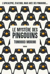 Le Mystère des Pingouins - Livre 1