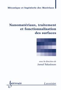 Nanomatériaux, traitement et fonctionnalisation des surfaces (Traité MIM, série Physique et mécaniqu