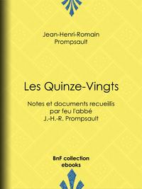 Les Quinze-Vingts, Notes et documents recueillis par feu l'abbé J.-H.-R. Prompsault