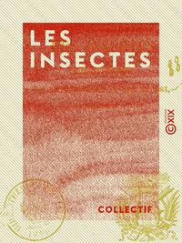 Les Insectes - Chansons sur des mots donn?s et tir?s au sort