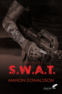 S.W.A.T. tome 1 : Dualit?